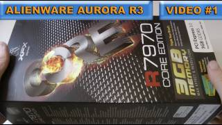 xfx amd radeon 7970 graphics card unboxing first look alienware pc series video 1