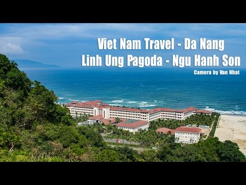 Travel In Da Nang - Viet Nam - Check In Linh Ung Pagoda And Ngu Hanh Son