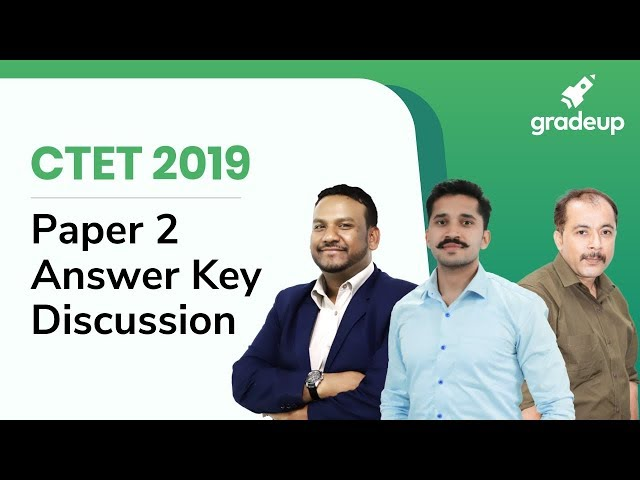 CTET 2019 Exam Analysis: CTET Paper 2 Analysis and Answer key Discussion