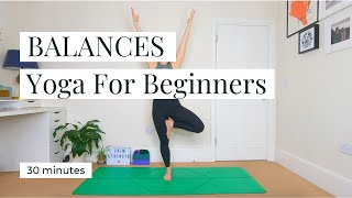 BALANCES | Yoga For Beginners 30min || KATIE SILVER