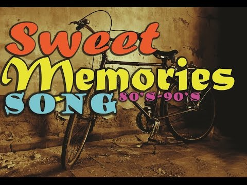 Sweet Memories Love Song 80's-90's Nostalgia Lagu Barat 80-90an