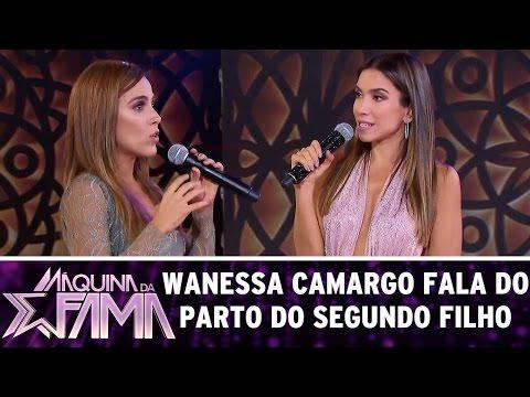 Wanessa Camargo fala do parto do segundo filho | Máquina da Fama (17/04/17)