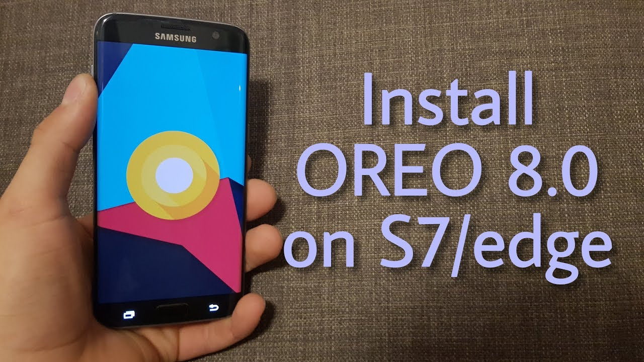 android 8 samsung s7 edge