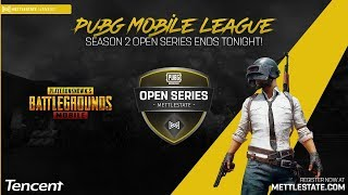 Mettlestate PUBG Mobile League Open Series Season 2 Group 2 WEEK 4 powered by Tencent Africa