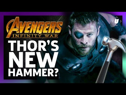 What The Hell Is Thors New Infinity War Hammer?