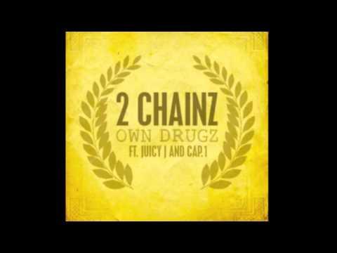 2 Chainz - Own Drugz ft. Juicy J & Cap.1 (No Tags)