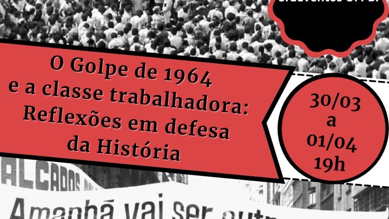 """Mesa 2 - Seminário """"O golpe de 1964 e a classe trabalhadora: reflexões em defesa da História"""""""