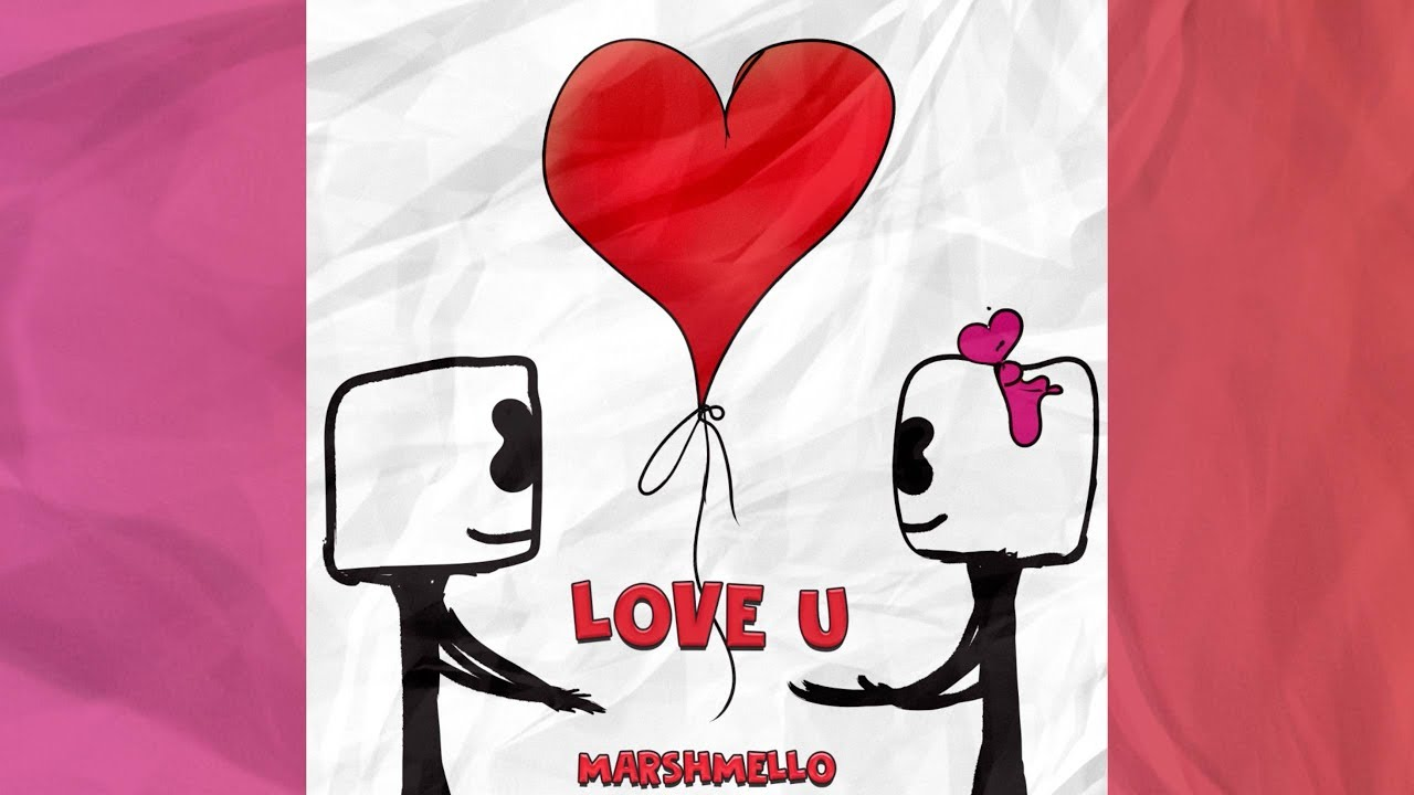 marshmello love u youtube