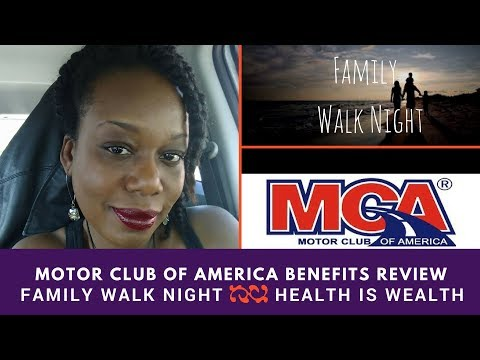 Motor Club of America Benefits Review - Family Walk Night - Health is Wealth