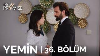 Yemin (The Promise) 36. Bölüm  Season 1 Episode 36