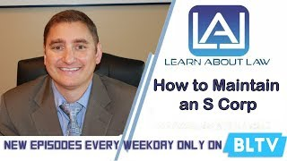 How to Maintain an S Corp -  Learn About Law