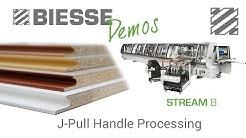 Biesse Stream - J-Pull Handle Processing