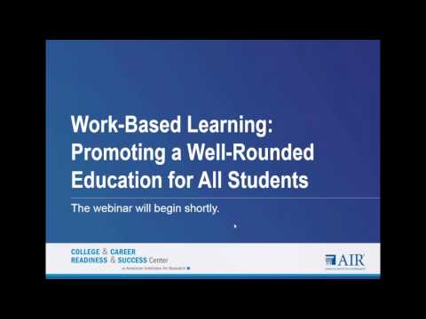 Work Based Learning  Promoting a Well Rounded Education for All Students