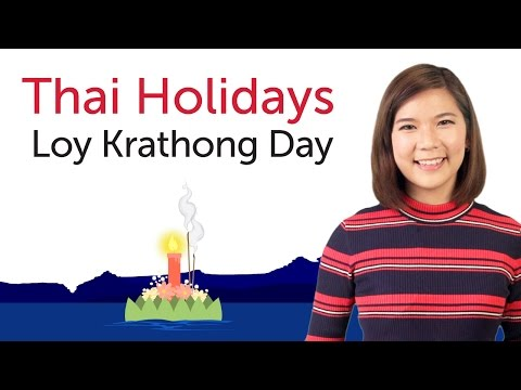 Learn Thai Holidays - Loy Krathong Day