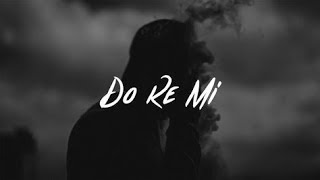Blackbear - Do Re Mi (Ft. Gucci Mane)