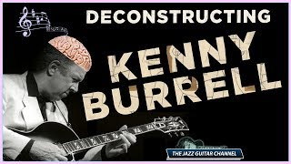 Gambar cover Deconstructing Kenny Burrell