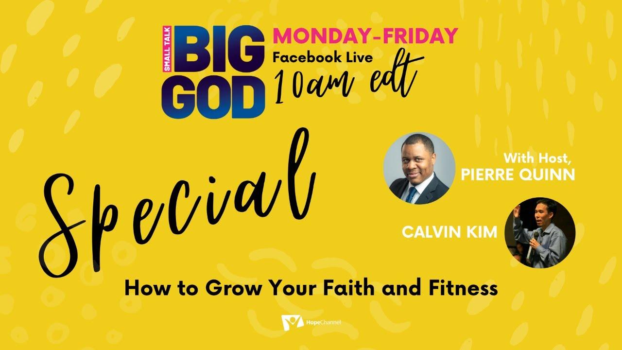 How to Grow Your Faith and Fitness | Small Talk, Big God Ep. 37