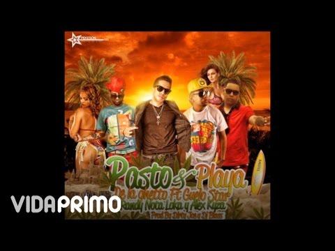 De La Ghetto - Pasto y Playa ft. Guelo Star, Randy Alex Kyza [Official Audio]