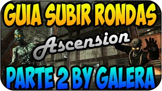 Guia Tutorial Ascension Subir Rondas | Parte 2 | By Galera