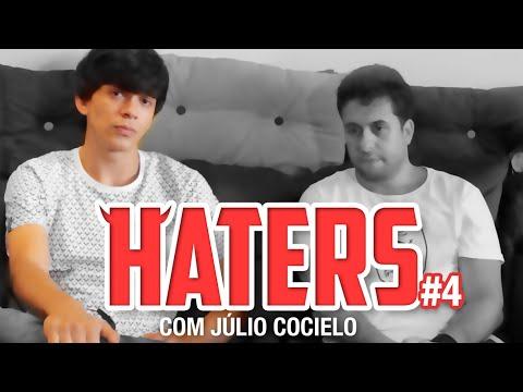 HATERS #04 - JULIO COCIELO - O TRAÍRA