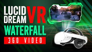VR 360 Waterfall Meditation - Learn Lucid Dreaming in Virtual Reality