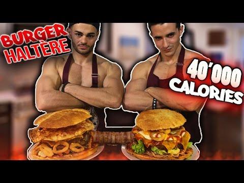 BURGER HALTÈRE 40'000 calories ! (ft Fastgoodcuisine)