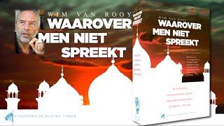 Wim van Rooy: «Waarover men niet spreekt»