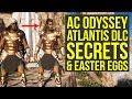 Assassin's Creed Odyssey Atlantis DLC SECRETS & Things You Have Missed (AC Odyssey Atlantis DLC)