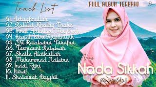 Full Album Sholawat Terbaru NADA SIKKAH - Astagfirullah || Ya Rabbana Tarafna || Aisyah Istri Rasul