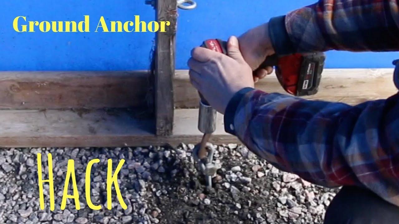 Ground Anchor Hack