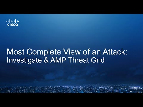 Cisco AMP Threat Grid and Investigate Demo