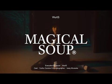 WurtS - 魔法のスープ (Music Video)