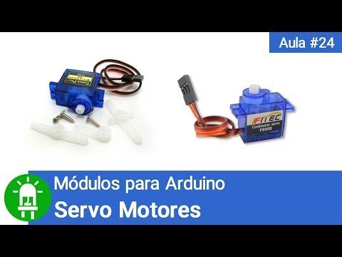 Como Usar Servo Motores Com Arduino - Vídeo #24 - Módulos Para Arduino