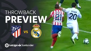 Throwback Preview: Atlético de Madrid vs Real Madrid (2-3)