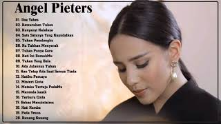 Download Mp3 Best Of Angel Pieters Full Album  - Lagu Rohani Pilihan Terbaik 2020#1