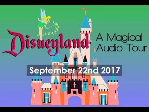 Disneyland Magical Audio Tour Update - September 22nd 2017