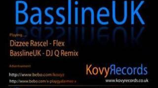 Dizzee Rascel - Flex (DJ Q Bassline Remix)