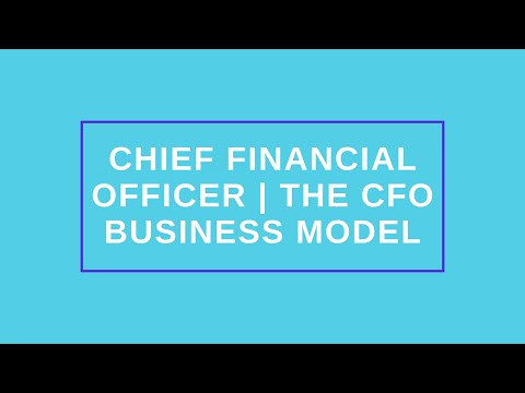 Chief Financial Officer | The CFO Business Model