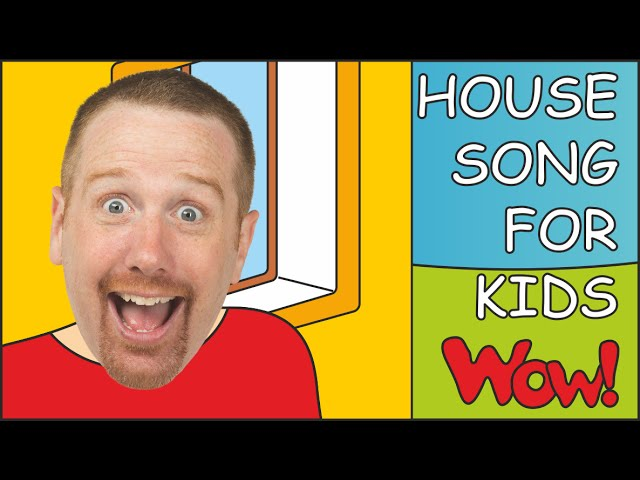 House Song for Kids | Steve and Maggie