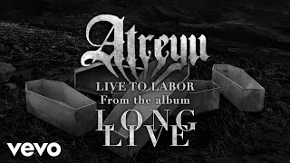 Watch Atreyu Live To Labor video