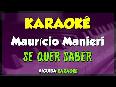 Maurício Manieri- SE QUER SABER / KARAOKÊ