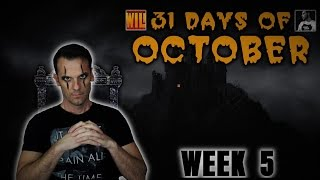 31 Days of October 2015 - The Final Week! (w Durant Cinema & WILIReviews)