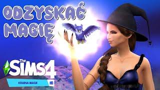 """ODZYSKAĆ MAGIĘ #1  Pierwszy raz z pakietem """"Kraina Magii"""" The Sims 4"""