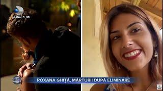 Stirile Kanal D - Roxana Ghita, marturii dupa eliminare!