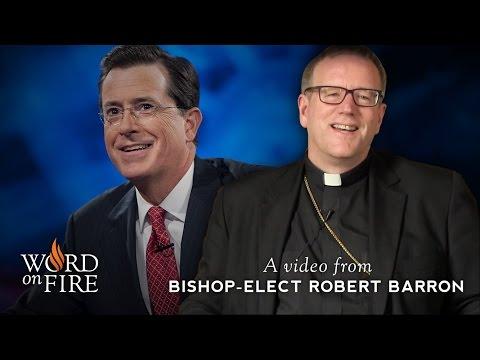 Bishop Barron on Stephen Colbert and Providence