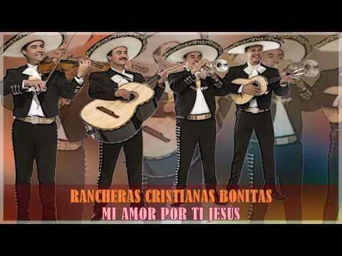 Mix Rancheras Cristianas Bonitas // Rancheras Mexicanas Para Alabara A Dios