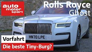 Rolls Royce Ghost (2020) Die beste Tiny-Burg? - Vorfahrt I auto motor und sport