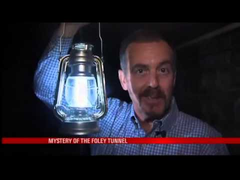 The Mystery Of The Foley Tunnel