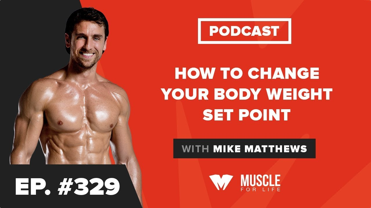 How to Change Your Body Weight Set Point - Legion Athletics