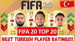 Gambar cover FIFA 20 | TOP 20 BEST TURKEY PLAYER RATINGS!! FT. CALHANOGLU, UNDER, YILMAZ ETC..(FIFA 20 UPGRADES)